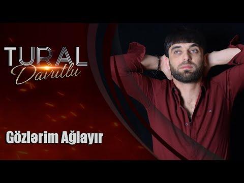 Tural Davutlu - Gözlərim Ağlayır 2019 / Official Audio