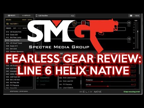 Fearless Gear Review:   Line 6 HELIX NATIVE