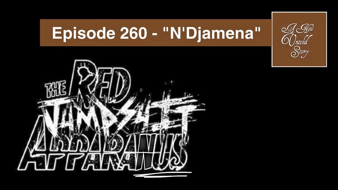 Download A New Untold Story: Ep. 260 - N'Djamena