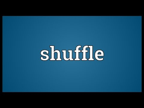 Shuffle Meaning