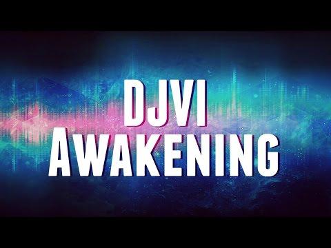 DJVI - Awakening