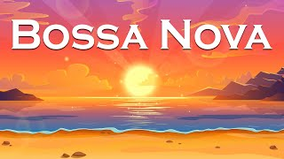 Bossa Nova Beach - Amazing Bossa Nova Jazz Instrumental