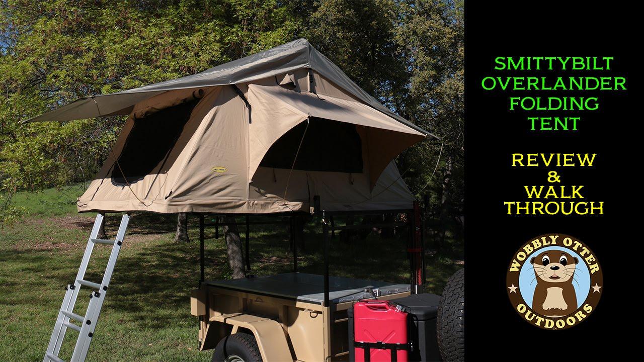 & Smittybilt Overlander Roof Top Tent Review u0026 Walkthrough - YouTube