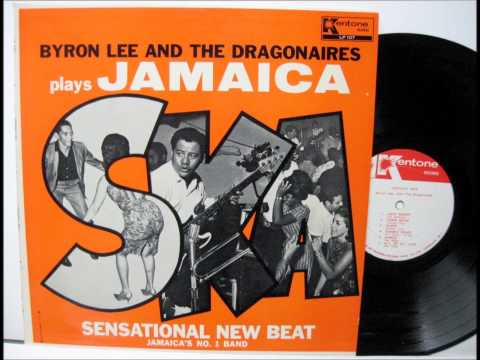 Byron Lee And The Dragonaires - Jamaica Ska