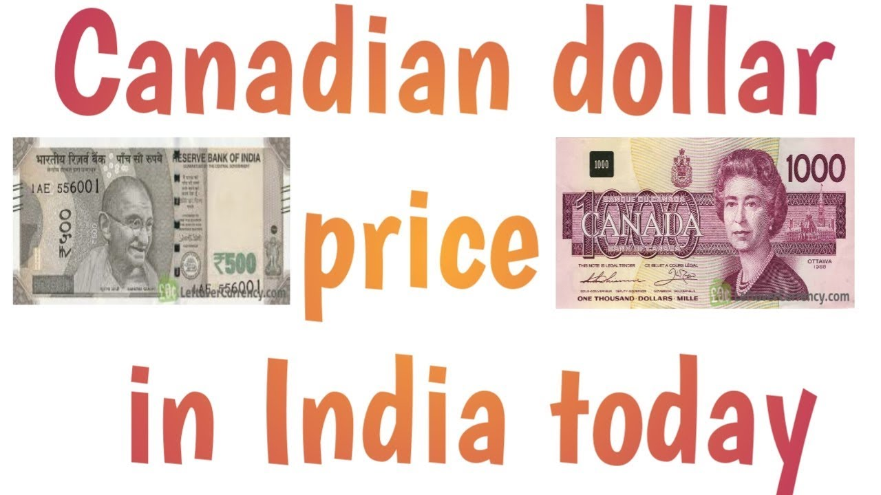 Canada Currency Rate In India Ll