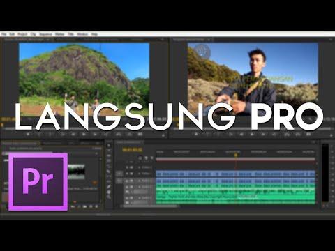 Cara Mengedit Video Menggunakan Adobe Premiere Pro Tutorial Adobe Premiere Pro Bahasa Indonesia Youtube