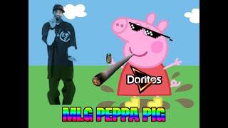 MLG Peppa Pig (Clean Family Friendly) (NO SWEAR WORDS)