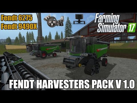 Farming Simulator 17 - FENDT HARVESTERS PACK V 1.0