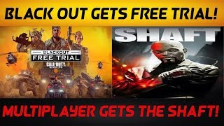Blackout Gets Free Trial While MP Gets Shafted! (BLACK OPS 4)