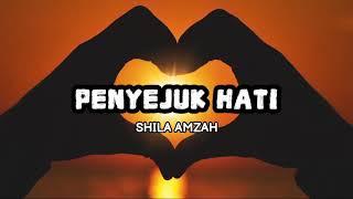 Download Shila Amzah - Penyejuk Hati (Lirik)