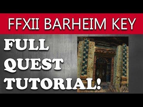 Final Fantasy XII How To Get BARHEIM KEY - Patient In The Desert Walkthrough (Tutorial)