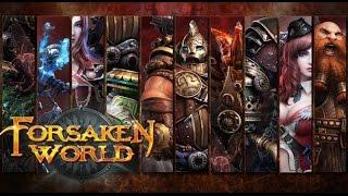 Игра Forsaken World /обзор от Кината/