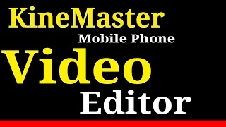 Mobile Phone Video Editor - KineMaster - YouTube Editor Online(Mobile Phone Video Editor. KineMaster YouTube Editor Online. KineMaster is a video editor for Android smartphones. KineMaster provides a range of video ..., 2015-09-07T06:00:06.000Z)