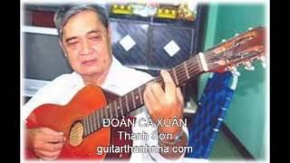 ĐOẢN CA XUÂN - Guitar Solo, Arr. Thanh Nhã