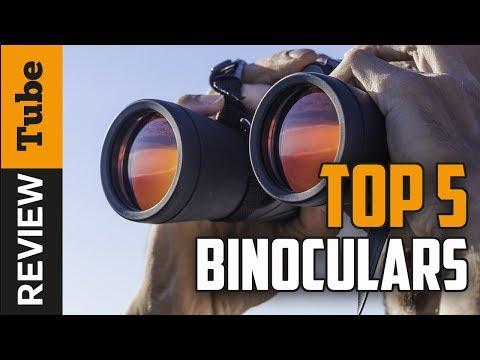 ✅Binoculars: Best Binoculars 2018 Buying Guide