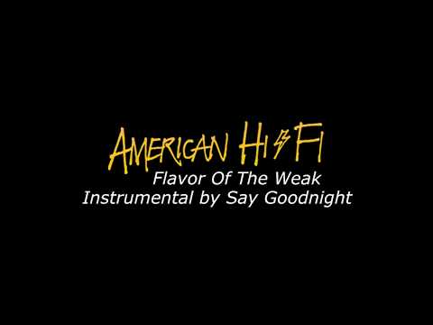 American Hi-Fi - Flavor Of The Weak (Karaoke Version)