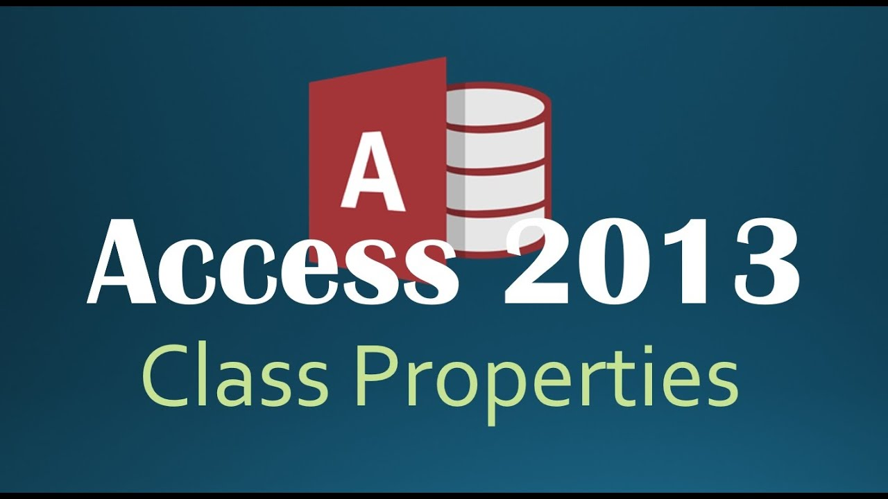 48. VBA - Class Properties (Programming In Access 2013)
