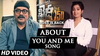 Shreya Ghoshal And Hariharan About You And Me Song  Khaidi No 150  Rockstar Dsp