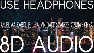 Anuel AA, Karol G, J. Balvin, Daddy Yankee, Ozuna - China (8D AUDIO)🎧