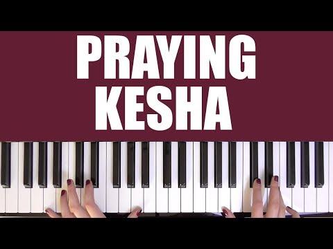HOW TO PLAY: PRAYING - KESHA