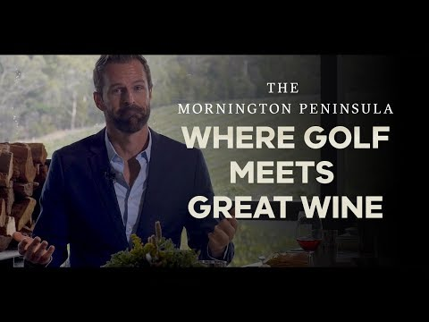 Golf & Wine, The Perfect Playing Partners In The Mornington Peninsula - Melbourne, Australia