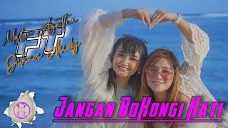 Download lagu Duo Manja Jihan Audy Feat Mala Agatha Jangan Bohongi Hati