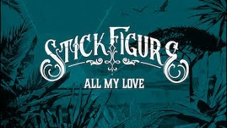 Watch Stick Figure All My Love video