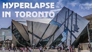 Hyperlapse in Toronto