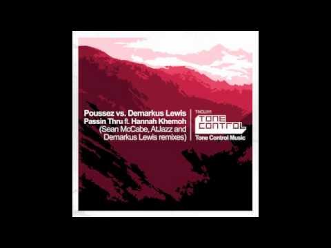 Poussez vs. Demarkus Lewis - Passin Thru ft. Hannah Khemoh (Sean McCabe Vocal Remix)