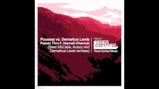 Download Poussez vs. Demarkus Lewis - Passin Thru ft. Hannah Khemoh (Sean McCabe Vocal Remix) MP3 song and Music Video