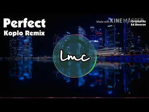 Lagu Video Perfect Koplo Remix Terbaru