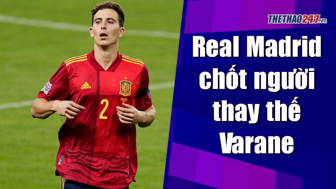 """Real Madrid chi """"khủng"""", sắp có người thay thế Varane   Thể Thao 247"""