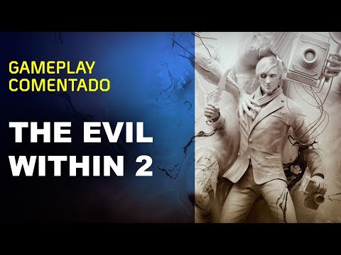 GAMEPLAY comentado THE EVIL WITHIN 2