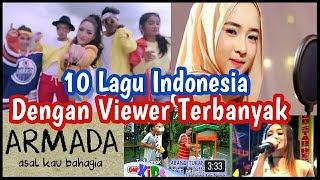 LAGU INDONESIA DENGAN VIEWER TERBANYAK DI YOUTUBE