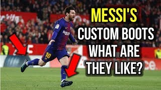 WHAT'S DIFFERENT ABOUT MESSI'S CUSTOM FOOTBALL BOOTS?