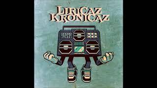 LIRICAZ KRONICAZ FOREVER (FULL MIXTAPE)