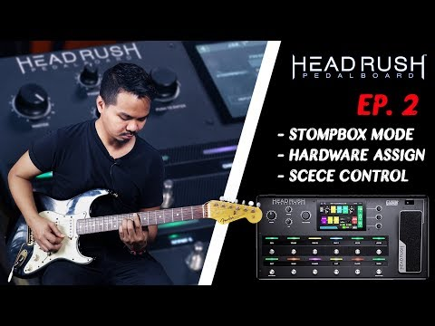 HeadRush PedalBorad EP.2  StompBox / Hardware Assign / Scece