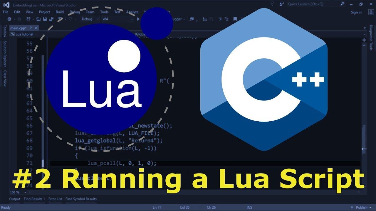 Embedding Lua in C++ #2 - Running a Lua Script