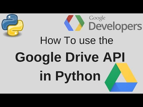 Google Drive API Python Getting Started Upload, Download, Create
