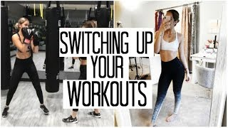 How to NOT Get in a Rut with Your Workout Routine | Fitnesss Vlog