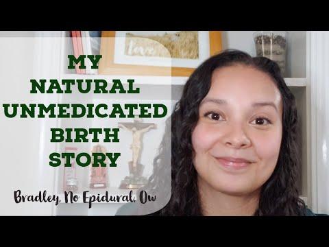 My Natural, Unmedicated Birth Story   Real Talk