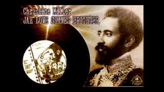 Christine Miller_JAH Love Shines Brighter + Disciples Riddim Section_JAH Dub Shines Bright