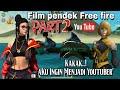film pendek ff kakak dan adek ingin menjadi youtuber episode2