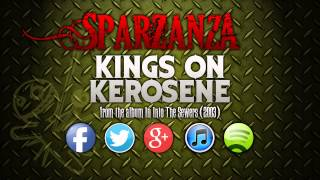 SPARZANZA - Kings On Kerosene (Into the Sewers, 2003)