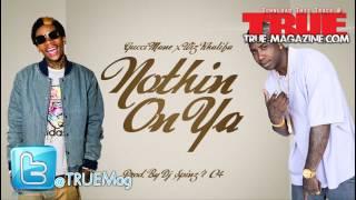 Gucci Mane & Wiz Khalifa - Nothin On Ya (Prod. By Spinz & C4)
