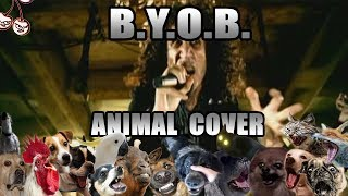 Baixar System Of A Down - B.Y.O.B. (Animal Cover)