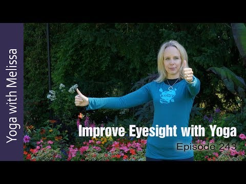 How to Improve Eyesight with Yoga: Eye Yoga, Yoga with Dr. M