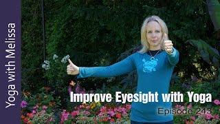 Eye Yoga, 56mins, Intermediate Yoga Class : Namaste Yoga 243: Nourishing Your Vision