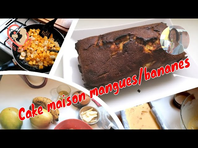 Cake Maison Mangues/Bananes