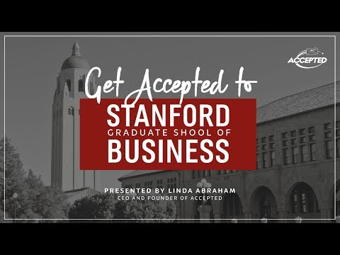 How to Get Accepted to Stanford GSB